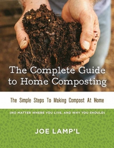 The Complete Guide to Home Composting eBook